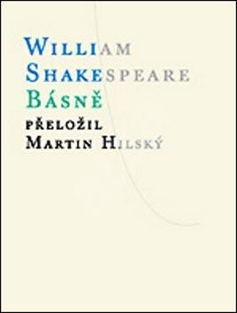 Básně - William Shakespeare; Martin Hilský