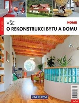 Vše o rekonstrukci bytu a domu -