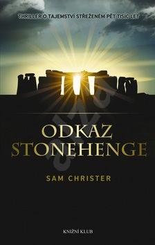 Odkaz Stonehenge - Sam Christer