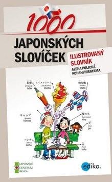 1000 japonských slovíček: ilustovaný slovník - Alena Polická; Kohshi Hirayama