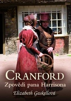 Cranford Zpovědi pana Harrisona - Elizabeth Gaskellová