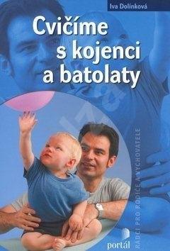 Cvičíme s kojenci a batolaty -