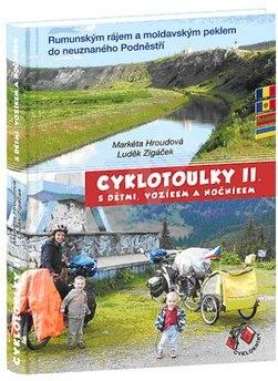 Cyklotoulky  II.: s dětmi, vozíkem a nočníkem - Markéta Hroudová; Luděk Zigáček