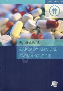 Základy klinické farmakologie - František Perlík