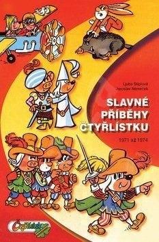 Slavné příbehy Čtyřlístku: 1971 a 1974 - Ljuba Štíplová; Jaroslav Němeček