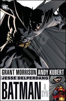 Batman a syn - Grant Morrison; Andy Kubert