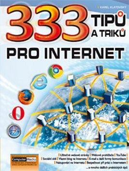 333 tipů a triků pro internet - Karel Klatovský