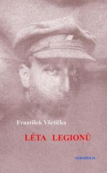 Léta legionů - František Všetička