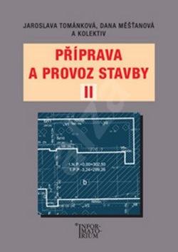 Příprava a provoz stavby II -