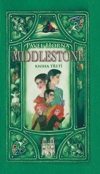 Middlestone kniha třetí - Pavel Horna