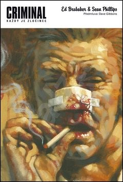 Criminal - Ed Brubaker; Sean Phillips