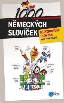 1000 německých slovíček: ilustrovaný slovník - Jana Navrátilová