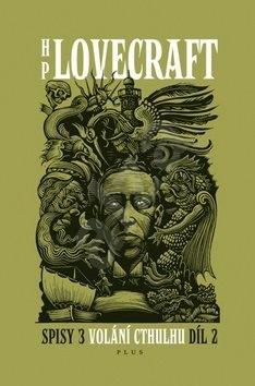 Volání Cthulhu 2.díl: Spisy 3/II - Howard Philip Lovecraft