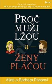 Proč muži lžou a ženy pláčou - Allan Pease; Barbara Pease