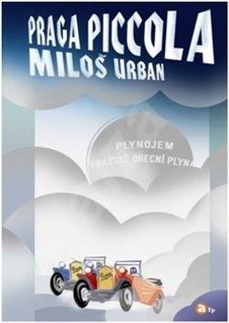 Praga piccola - Miloš Urban