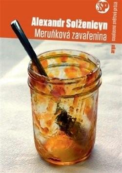 Meruňková zavařenina - Alexandr Solženicyn