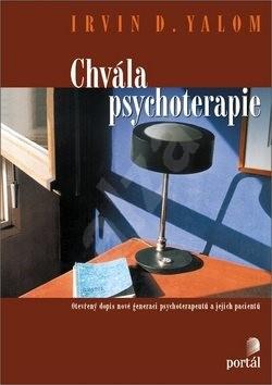 Chvála psychoterapie - Irvin D. Yalom