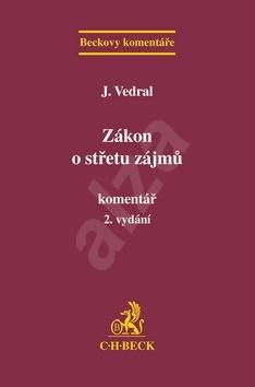 Zákon o střetu zájmů: Komentář - Jiří Vedral