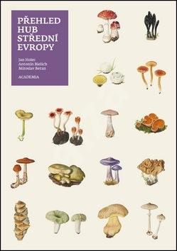 Přehled hub střední Evropy - Jan Holec; Miroslav Beran