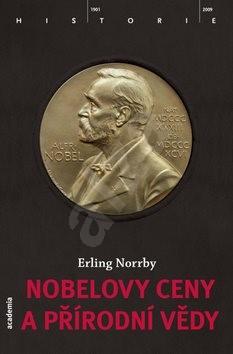 Nobelovy ceny a přírodní vědy - Erling Norrby