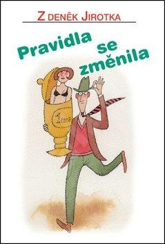 Pravidla se změnila - Zdeněk Jirotka