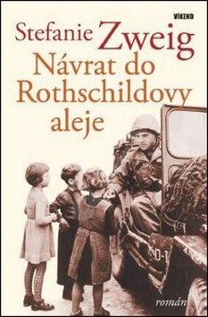 Návrat do Rothschildovy aleje - Stefanie Zweig