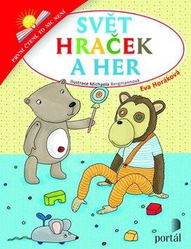 Svět hraček a her: První čtení, to nic není - Eva Horáková