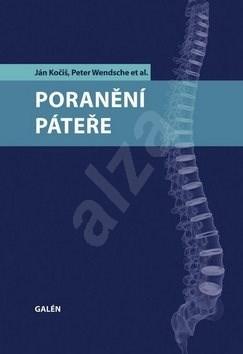 Poranění páteře - Ján Kočiš; Peter Wendsche