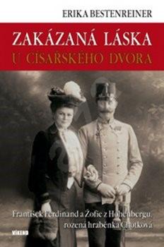 Zakázaná láska u císařského dvora - Erika Bestenreinerová