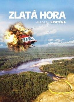 Zlatá hora - Jaroslav Kratěna
