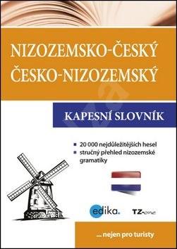 Nizozemsko-český česko-nizozemský kapesní slovník: Nejen pro turisty -