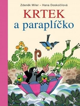 Krtek a paraplíčko - Hana Doskočilová