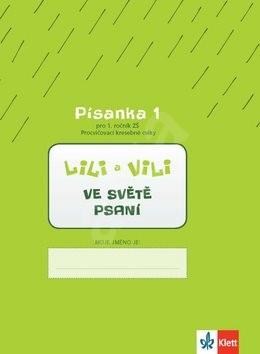 Lili a Vili 1 ve světě psaní: Písanka 1 pro 1. ročník ZŠ - Zuzana Maňourová; Dita Nastoupilová