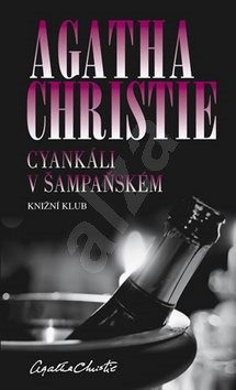 Cyankáli v šampaňském - Agatha Christie