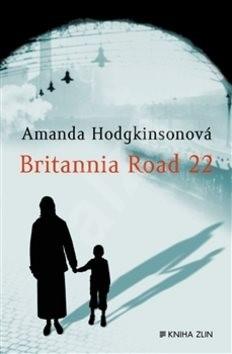 Britannia Road 22 - Amanda Hodgkinsonová