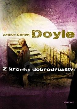 Z kroniky dobrodružství - Arthur Conan Doyle