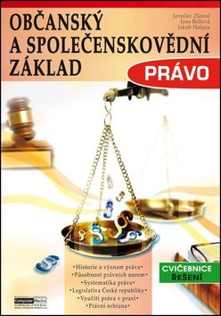 Právo: Občanský a společenskovědní základ - Jaroslav Zlámal; Jakub Haluza; Jana Bellová