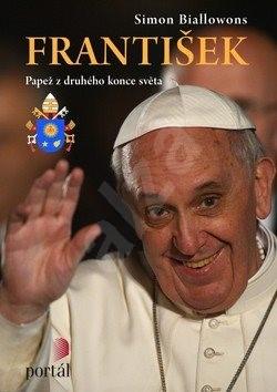 František Papež z druhého konce světa - Simon Biallowons