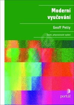 Moderní vyučování - Geoff Petty