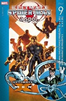 Ultimate Spider-Man a spol. 9 - Mark Millar; Brian Michael Bendis
