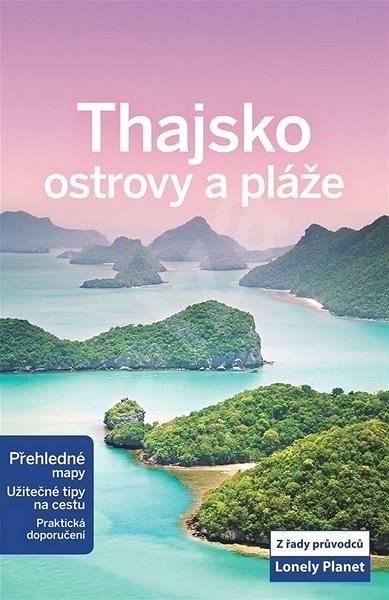 Thajsko ostrovy a pláže -