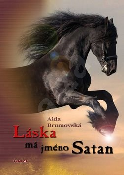 Láska má jméno Satan - Aida Brumovská