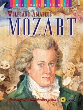 Wolfgang Amadeus Mozart: Minibiografie hudebního génia -