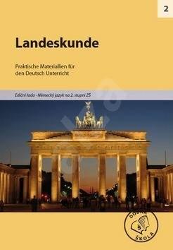 Landeskunde pro 2. stupeň ZŠ: Praktische Materiallien für den Deutsch Unterricht -