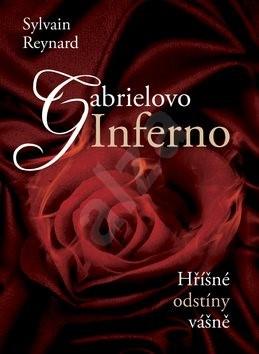 Gabrielovo Inferno: Hříšné odstíny vášně - Sylvain Reynard