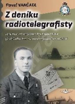 Z deníku radiotelegrafisty - Pavel Vančata