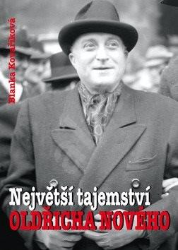Největší tajemství Oldřicha Nového - Blanka Kovaříková
