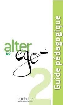 Alter Ego 2 Guide Pédagogique -