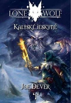 Lone Wolf Kaltské jeskyně: Kniha 3 - Joe Dever