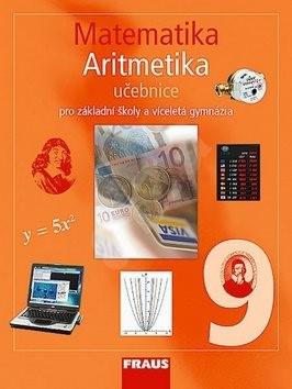 Matematika 9 Algebra Učebnice: Pro základní školy a víceletá gymnázia - Helena Binterová; Eduard Fuchs; Pavel Tlustý